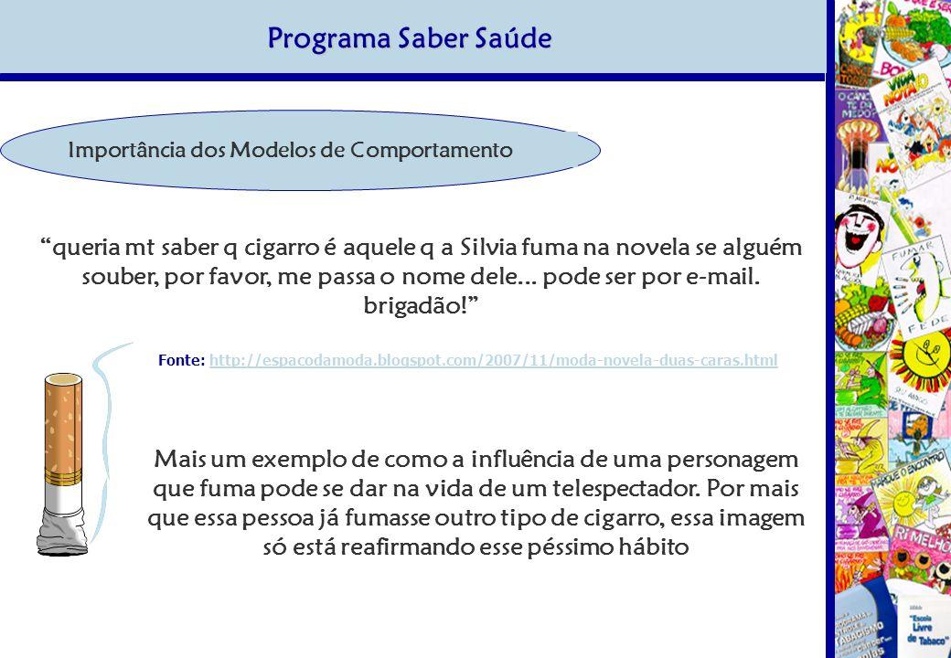 Programa Saber Saúde Importância dos Modelos de Comportamento.