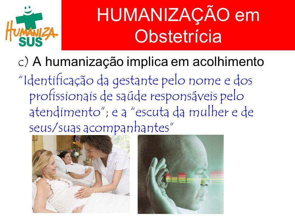 HUMANIZAÇÃO em Obstetrícia