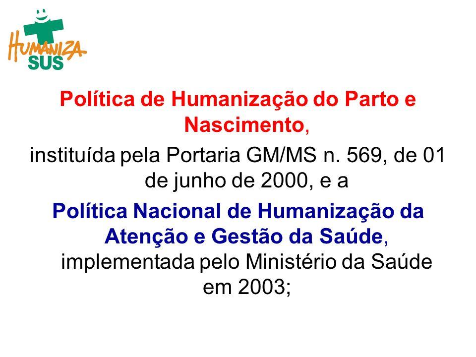 Política de Humanização do Parto e Nascimento,
