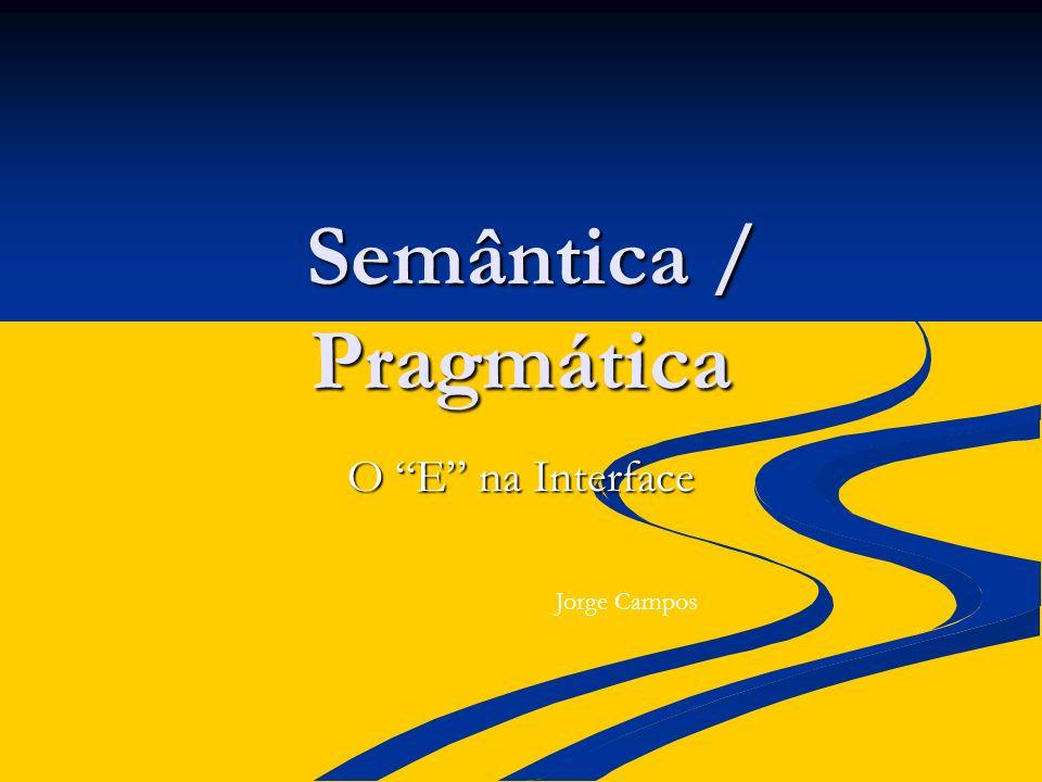 Semântica / Pragmática