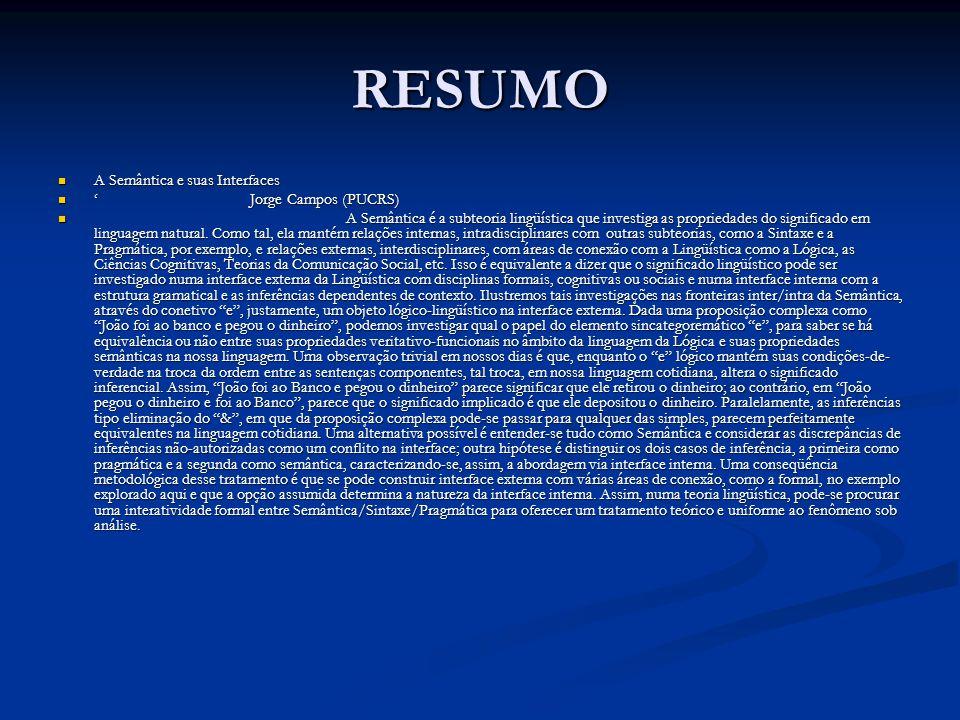 RESUMO A Semântica e suas Interfaces ' Jorge Campos (PUCRS)