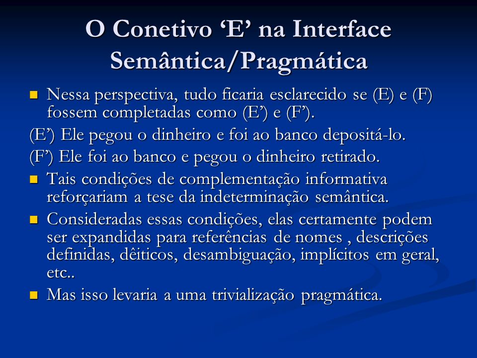 O Conetivo 'E' na Interface Semântica/Pragmática
