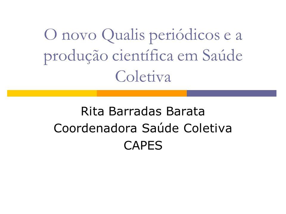 O novo Qualis periódicos e a produção científica em Saúde Coletiva