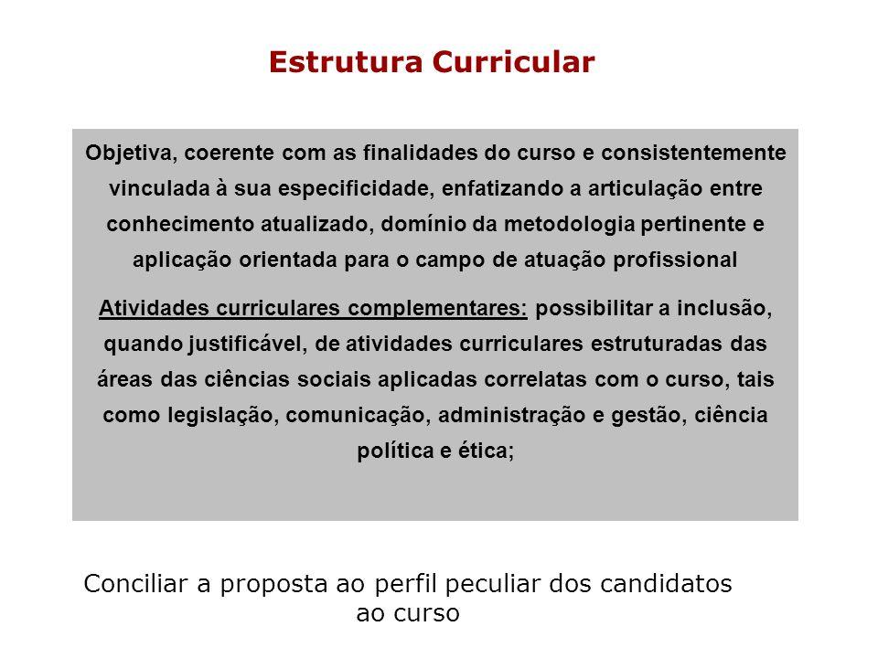 Conciliar a proposta ao perfil peculiar dos candidatos ao curso