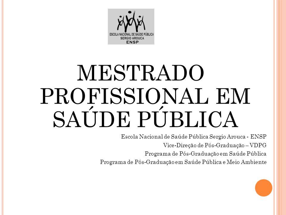 MESTRADO PROFISSIONAL EM SAÚDE PÚBLICA