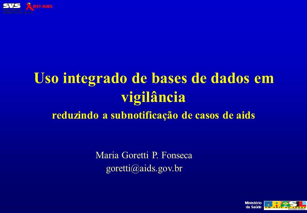 Uso integrado de bases de dados em vigilância