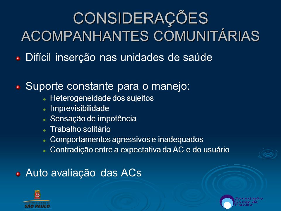 CONSIDERAÇÕES ACOMPANHANTES COMUNITÁRIAS