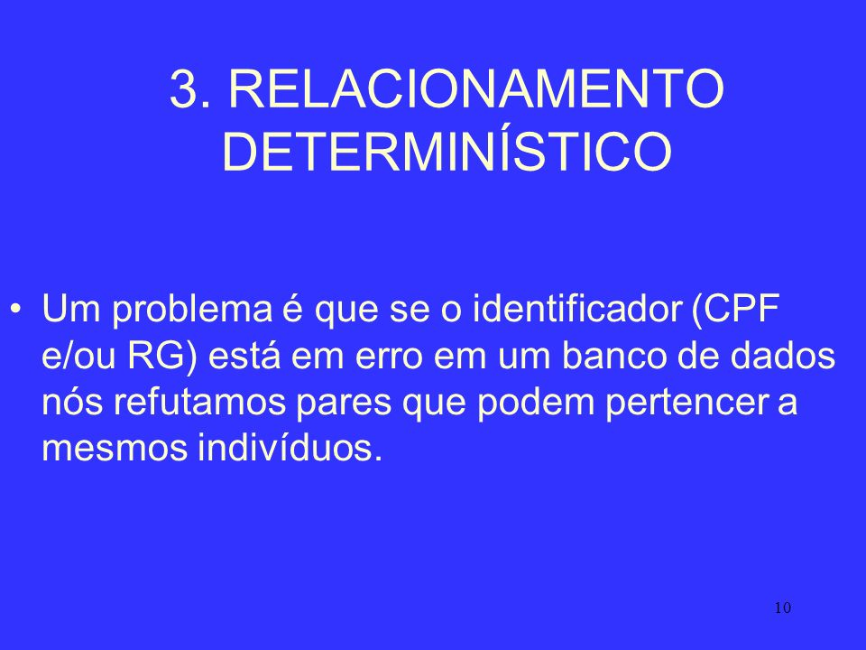 3. RELACIONAMENTO DETERMINÍSTICO