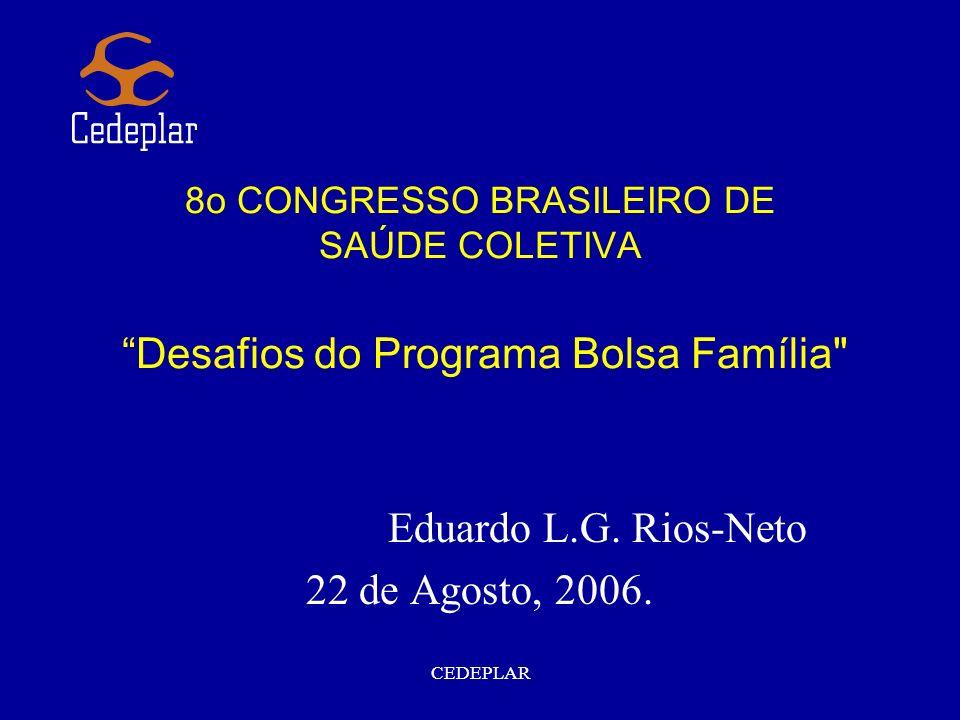 Eduardo L.G. Rios-Neto 22 de Agosto, 2006.