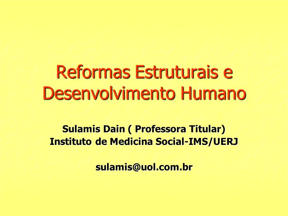 Reformas Estruturais e Desenvolvimento Humano