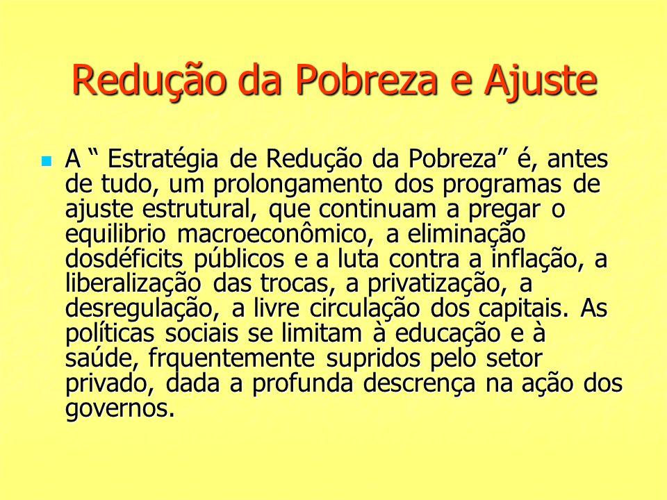 Redução da Pobreza e Ajuste