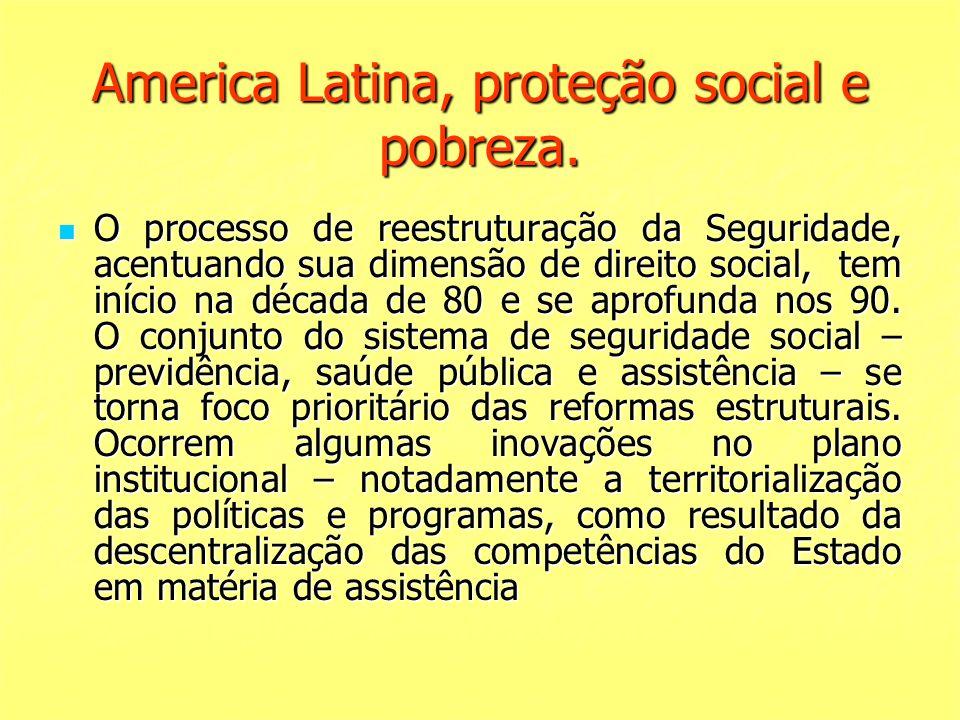 America Latina, proteção social e pobreza.
