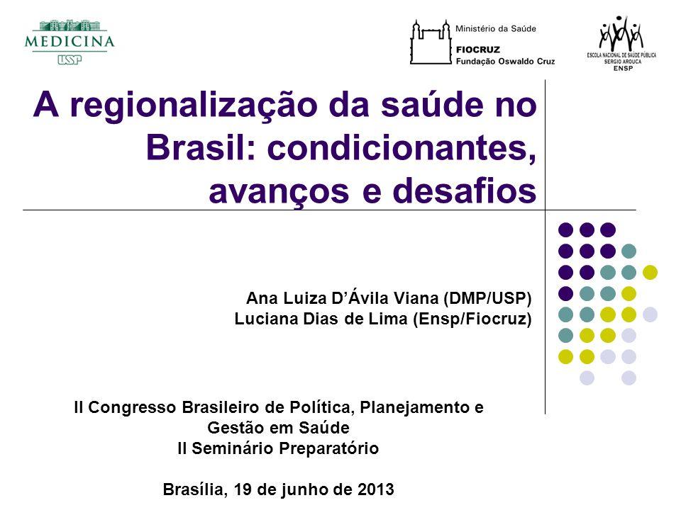 A regionalização da saúde no Brasil: condicionantes, avanços e desafios