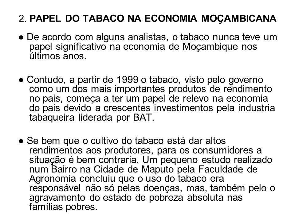 2. PAPEL DO TABACO NA ECONOMIA MOÇAMBICANA