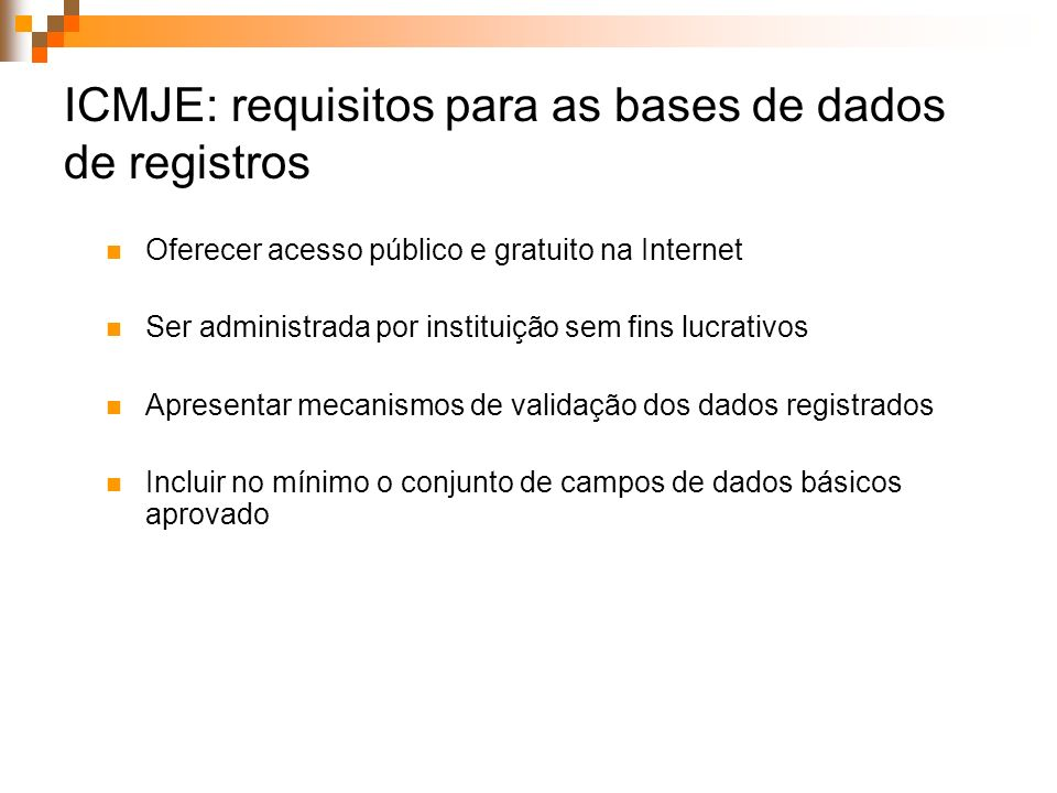 ICMJE: requisitos para as bases de dados de registros