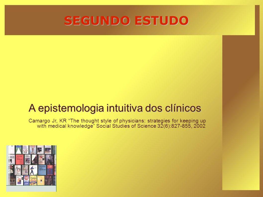 SEGUNDO ESTUDO A epistemologia intuitiva dos clínicos