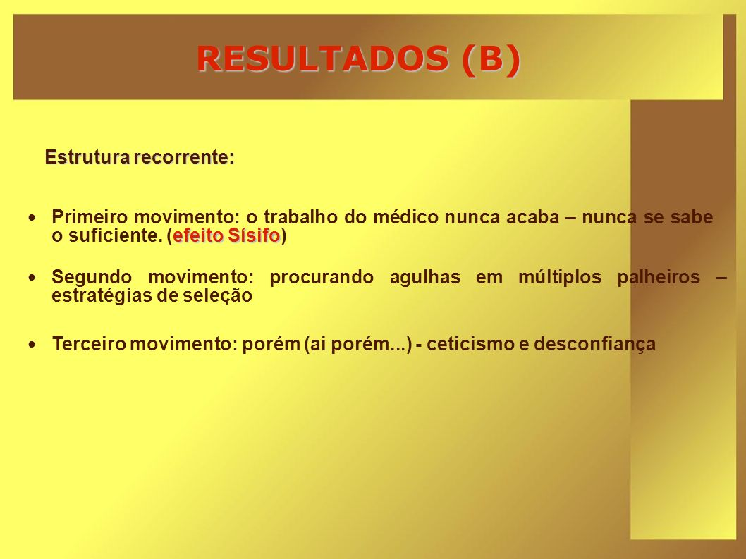 RESULTADOS (B) Estrutura recorrente: