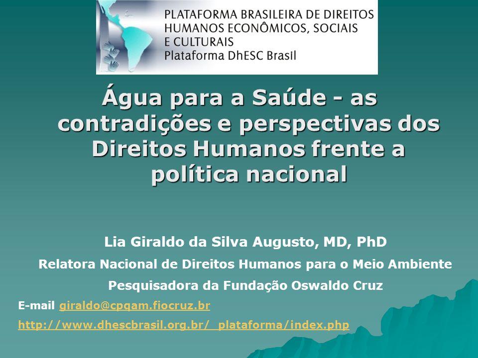 Água para a Saúde - as contradições e perspectivas dos Direitos Humanos frente a política nacional