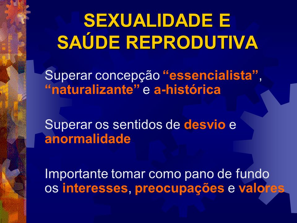 SEXUALIDADE E SAÚDE REPRODUTIVA