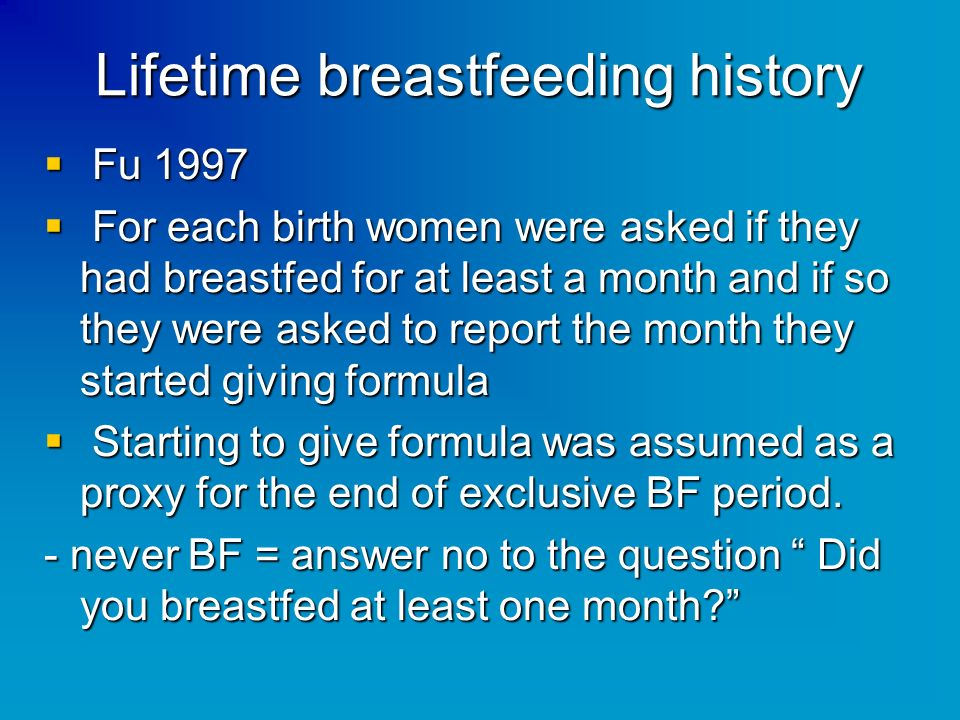 Lifetime breastfeeding history