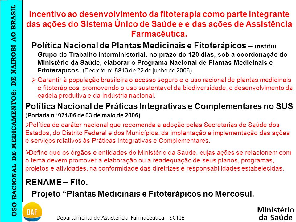 Projeto Plantas Medicinais e Fitoterápicos no Mercosul.