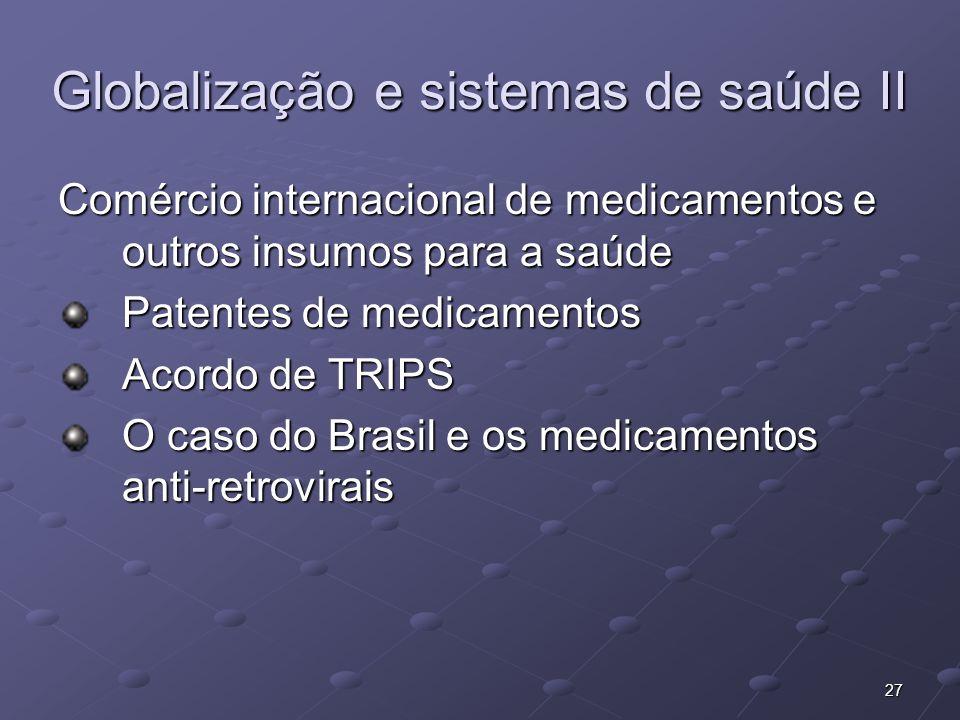 Globalização e sistemas de saúde II