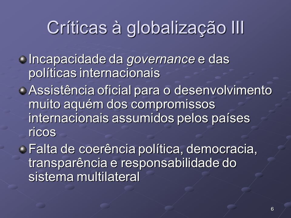 Críticas à globalização III
