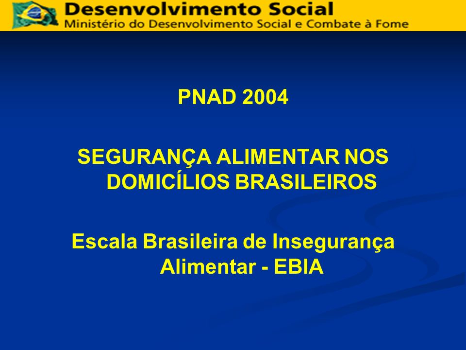 SEGURANÇA ALIMENTAR NOS DOMICÍLIOS BRASILEIROS