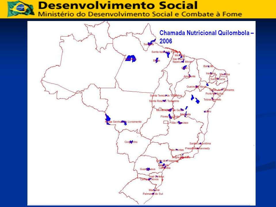 Chamada Nutricional Quilombola – 2006