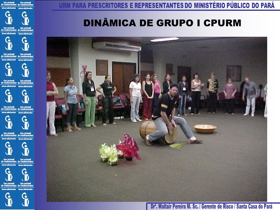 DINÂMICA DE GRUPO I CPURM