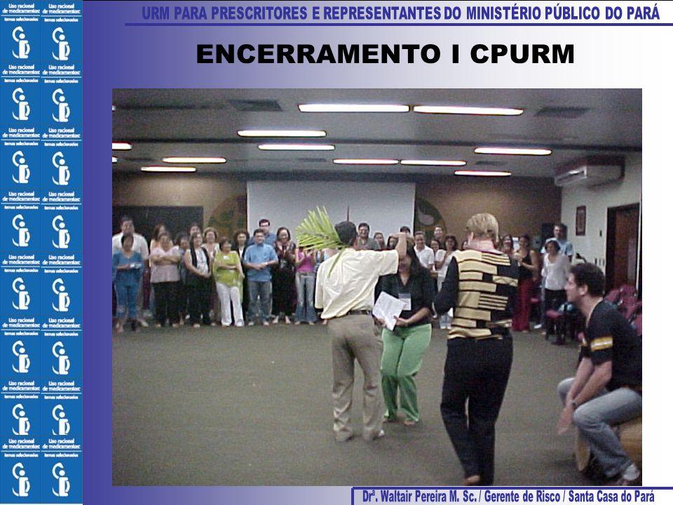 ENCERRAMENTO I CPURM