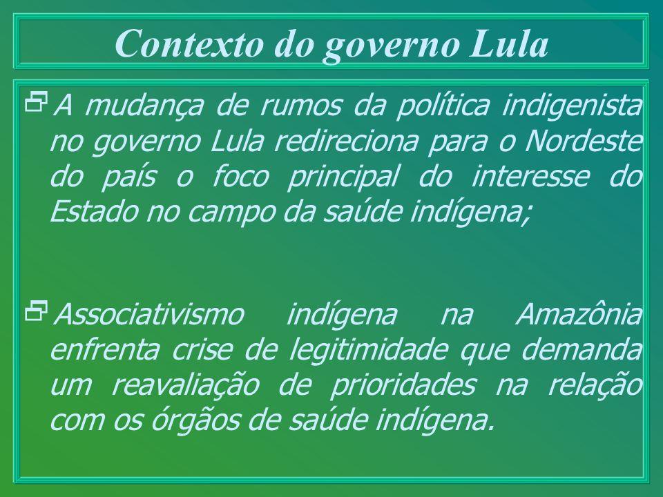 Contexto do governo Lula