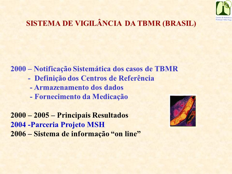 SISTEMA DE VIGILÂNCIA DA TBMR (BRASIL)