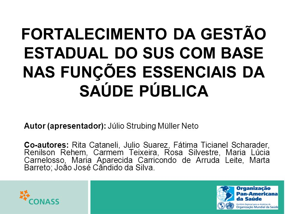 FORTALECIMENTO DA GESTÃO ESTADUAL DO SUS COM BASE NAS FUNÇÕES ESSENCIAIS DA SAÚDE PÚBLICA