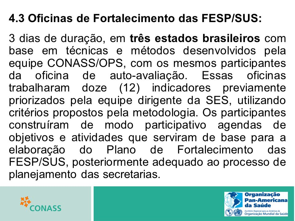 4.3 Oficinas de Fortalecimento das FESP/SUS: