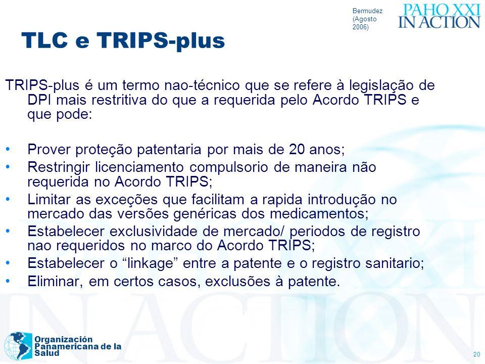 Bermudez(Agosto 2006) TLC e TRIPS-plus.