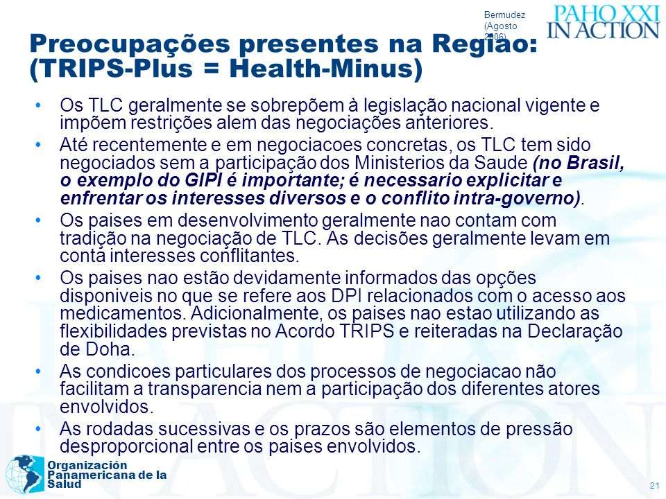 Preocupações presentes na Regiao: (TRIPS-Plus = Health-Minus)