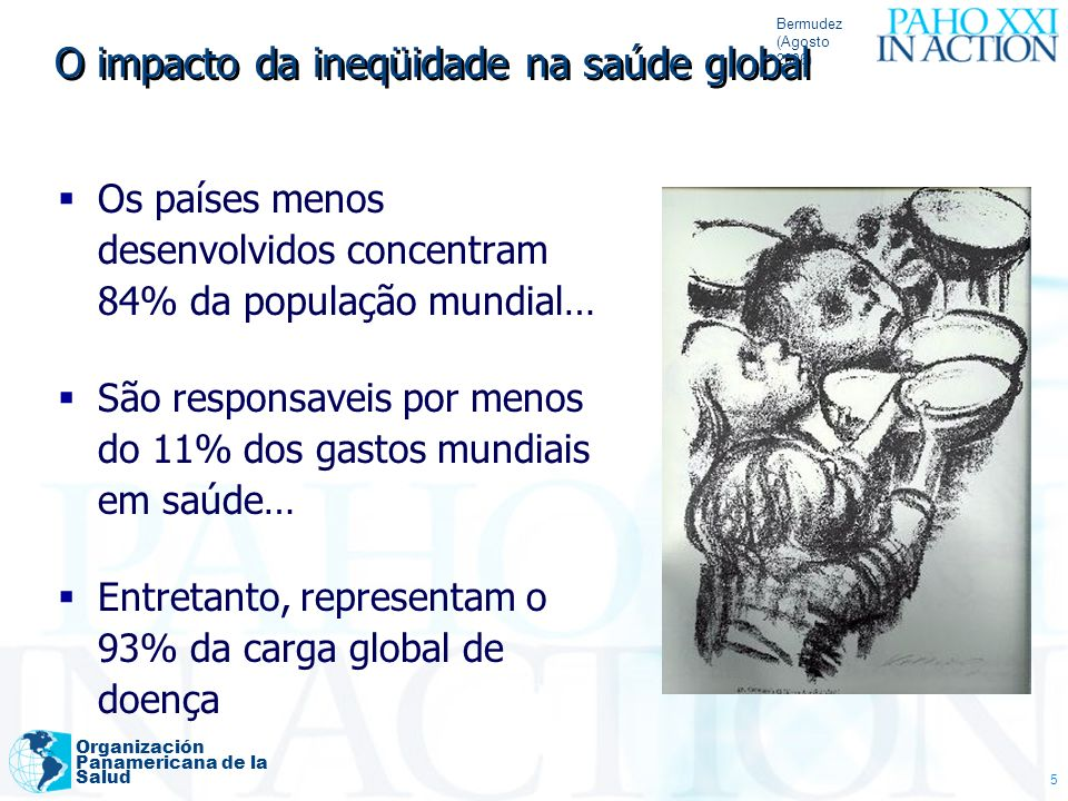 O impacto da ineqüidade na saúde global