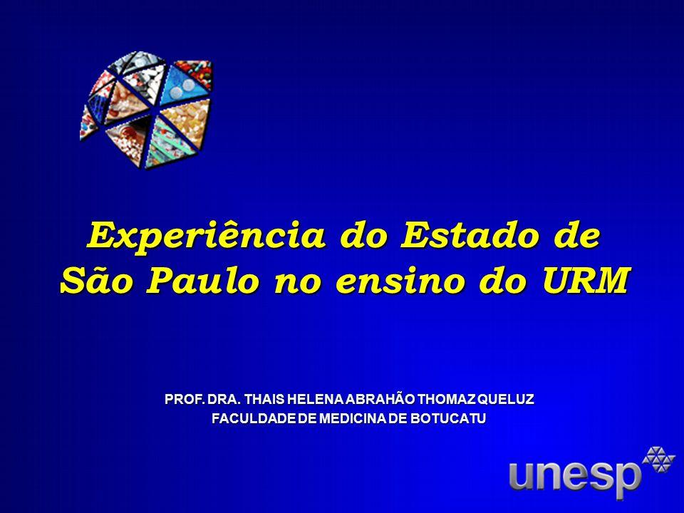 Experiência do Estado de São Paulo no ensino do URM