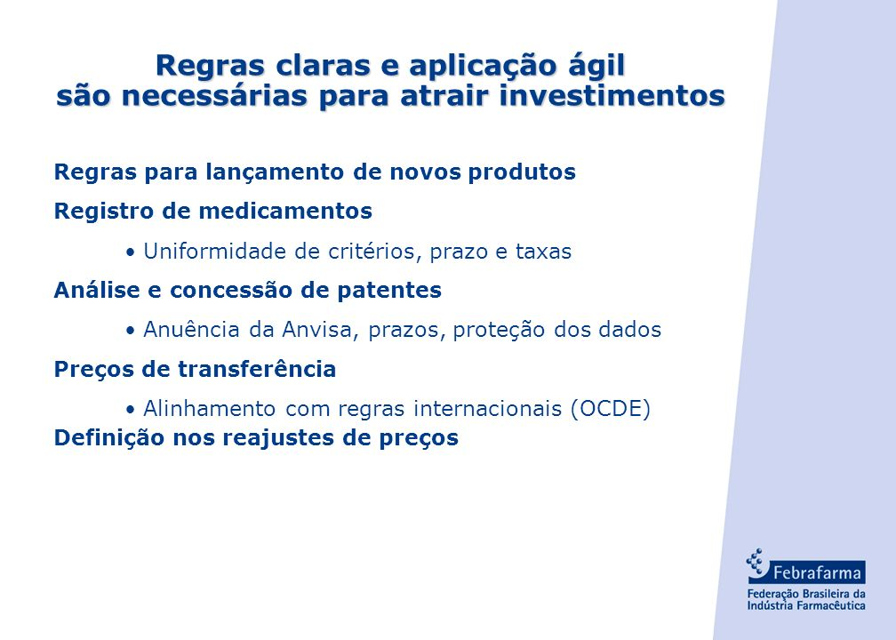 Regras claras e aplicação ágil são necessárias para atrair investimentos