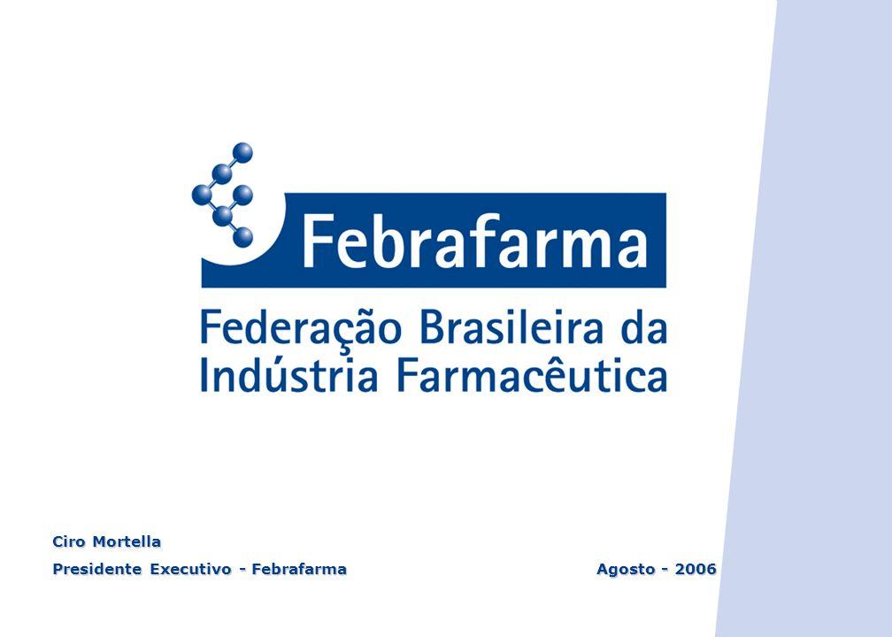 Ciro Mortella Presidente Executivo - Febrafarma Agosto - 2006