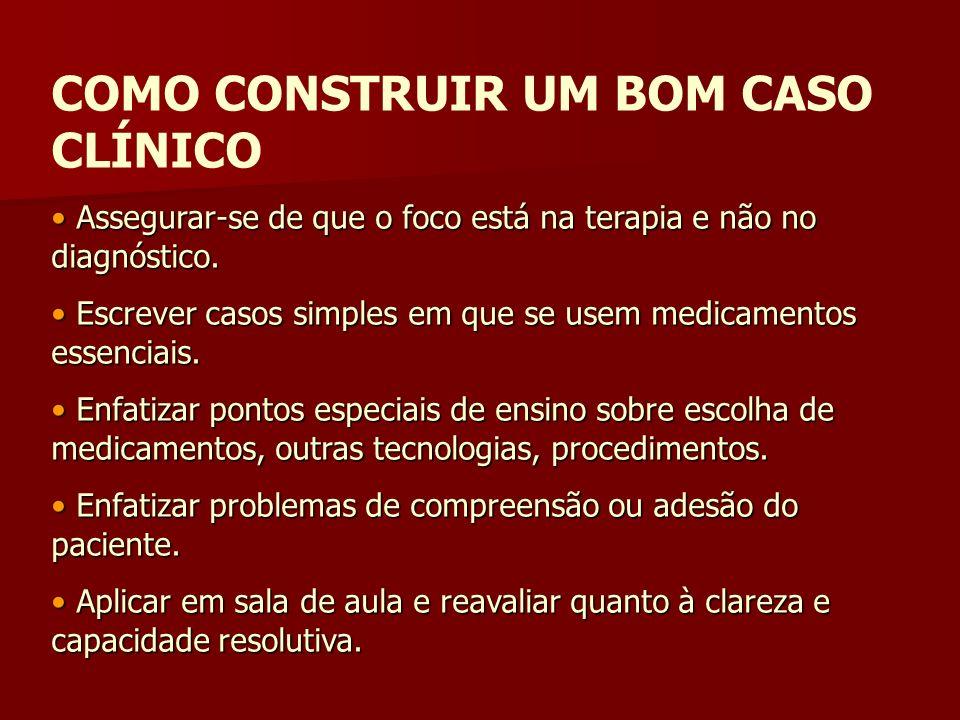 COMO CONSTRUIR UM BOM CASO CLÍNICO