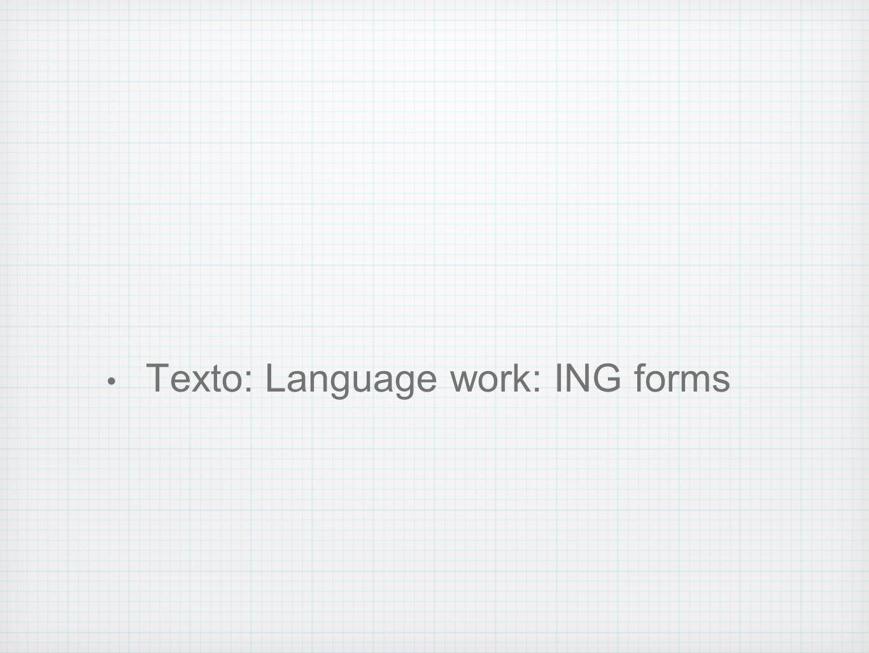 Texto: Language work: ING forms