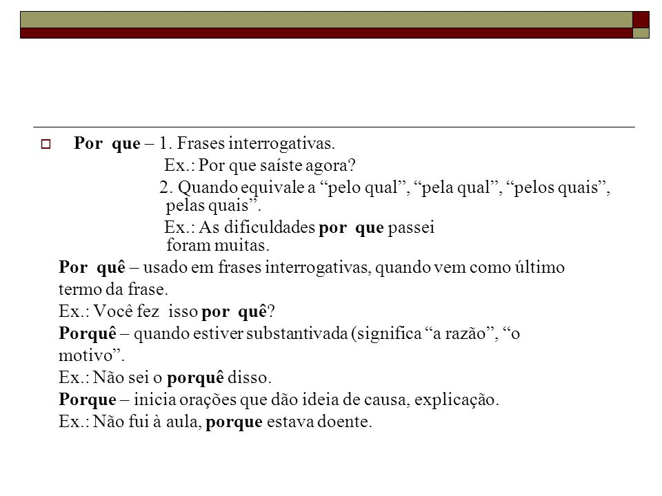 Por que – 1. Frases interrogativas.