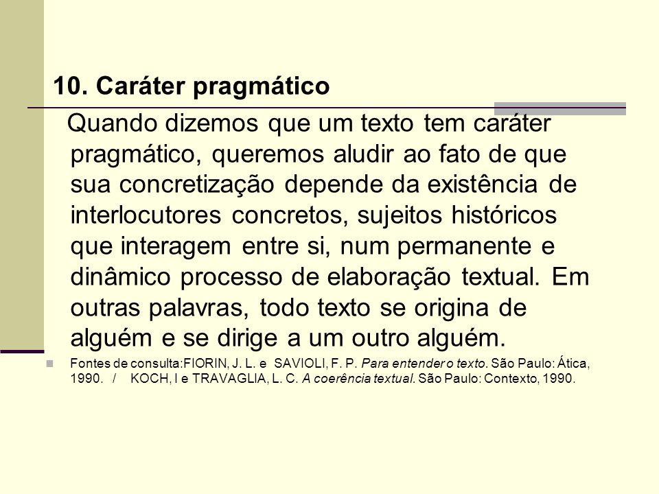 10. Caráter pragmático