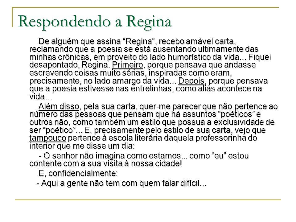 Respondendo a Regina