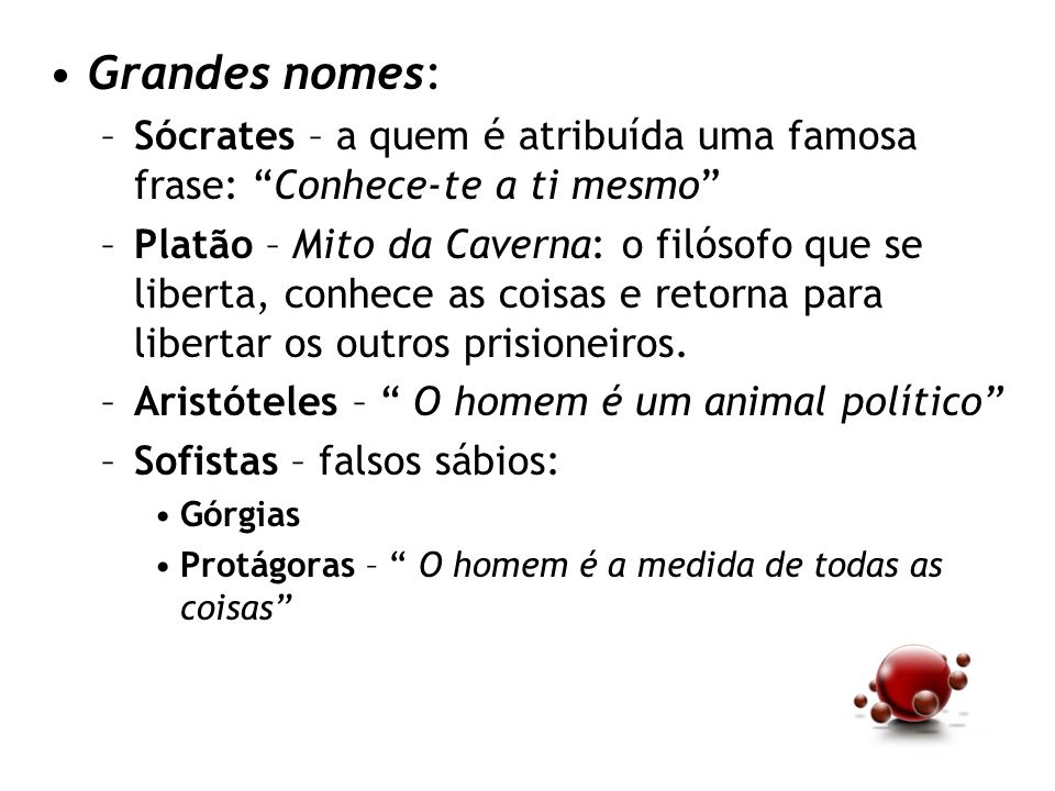 Grandes nomes: Sócrates – a quem é atribuída uma famosa frase: Conhece-te a ti mesmo