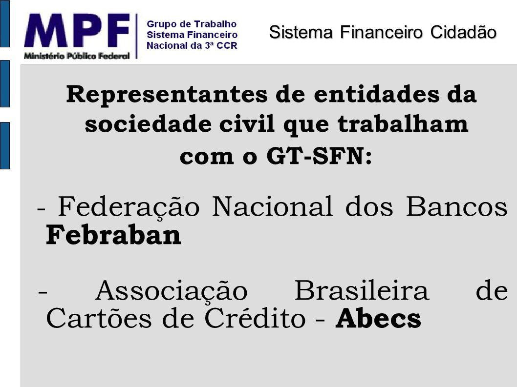 Representantes de entidades da sociedade civil que trabalham