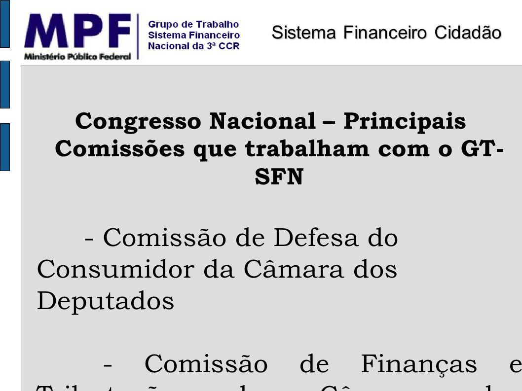 Congresso Nacional – Principais Comissões que trabalham com o GT- SFN