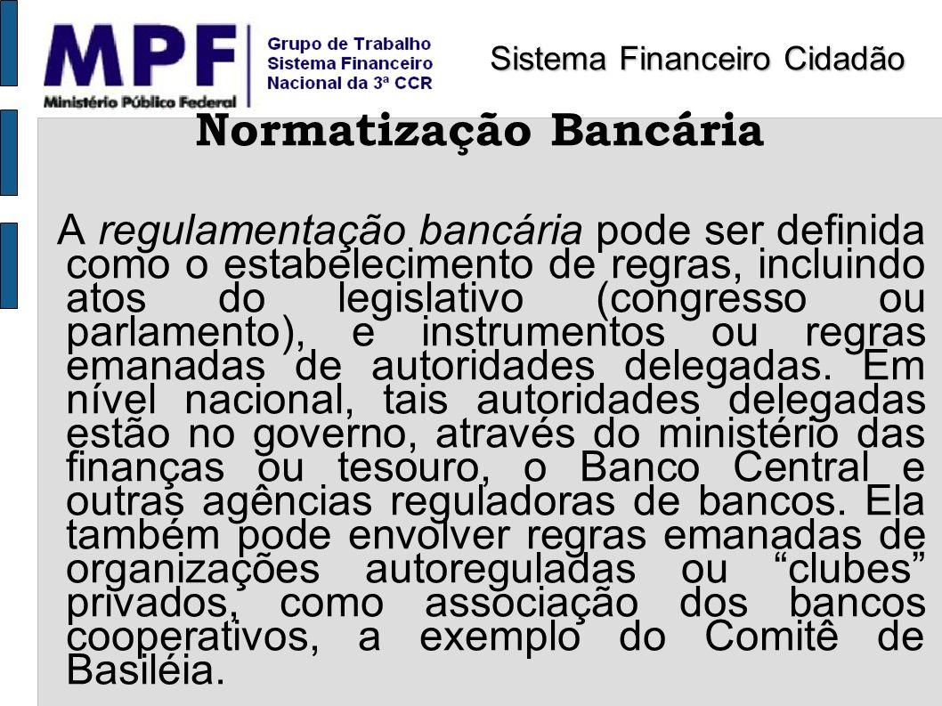 Normatização Bancária